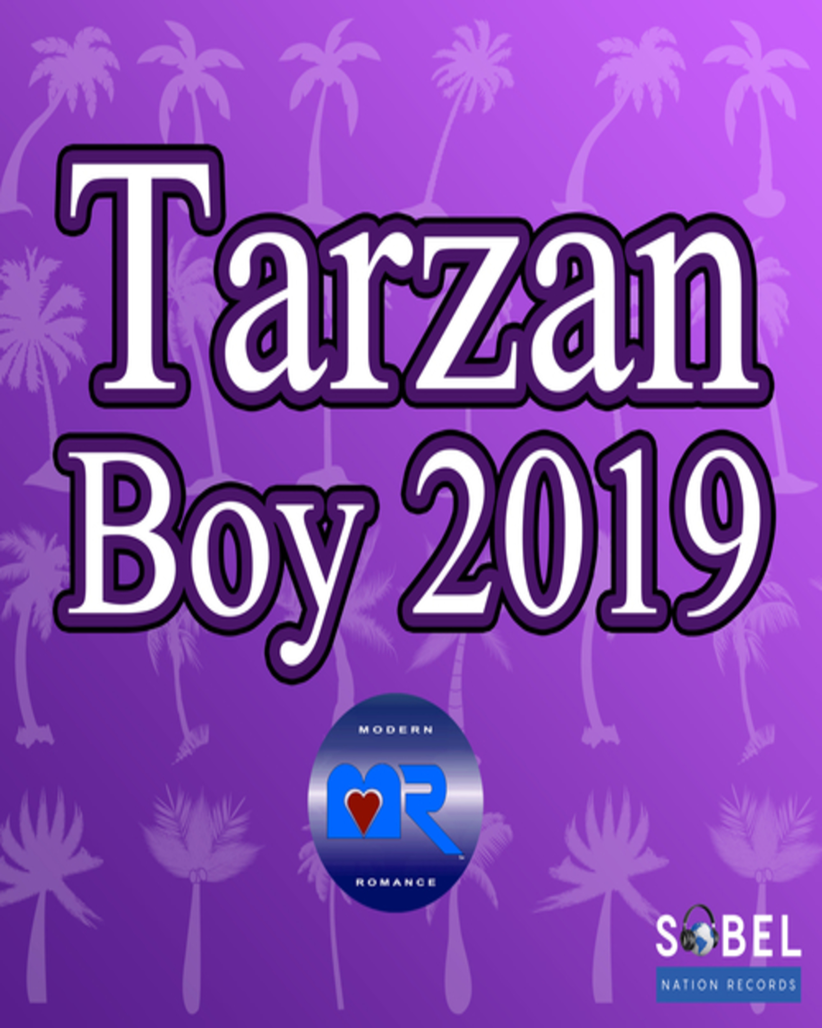 Modern Romance Drops 'Tarzan Boy' On Sobel Nation Records