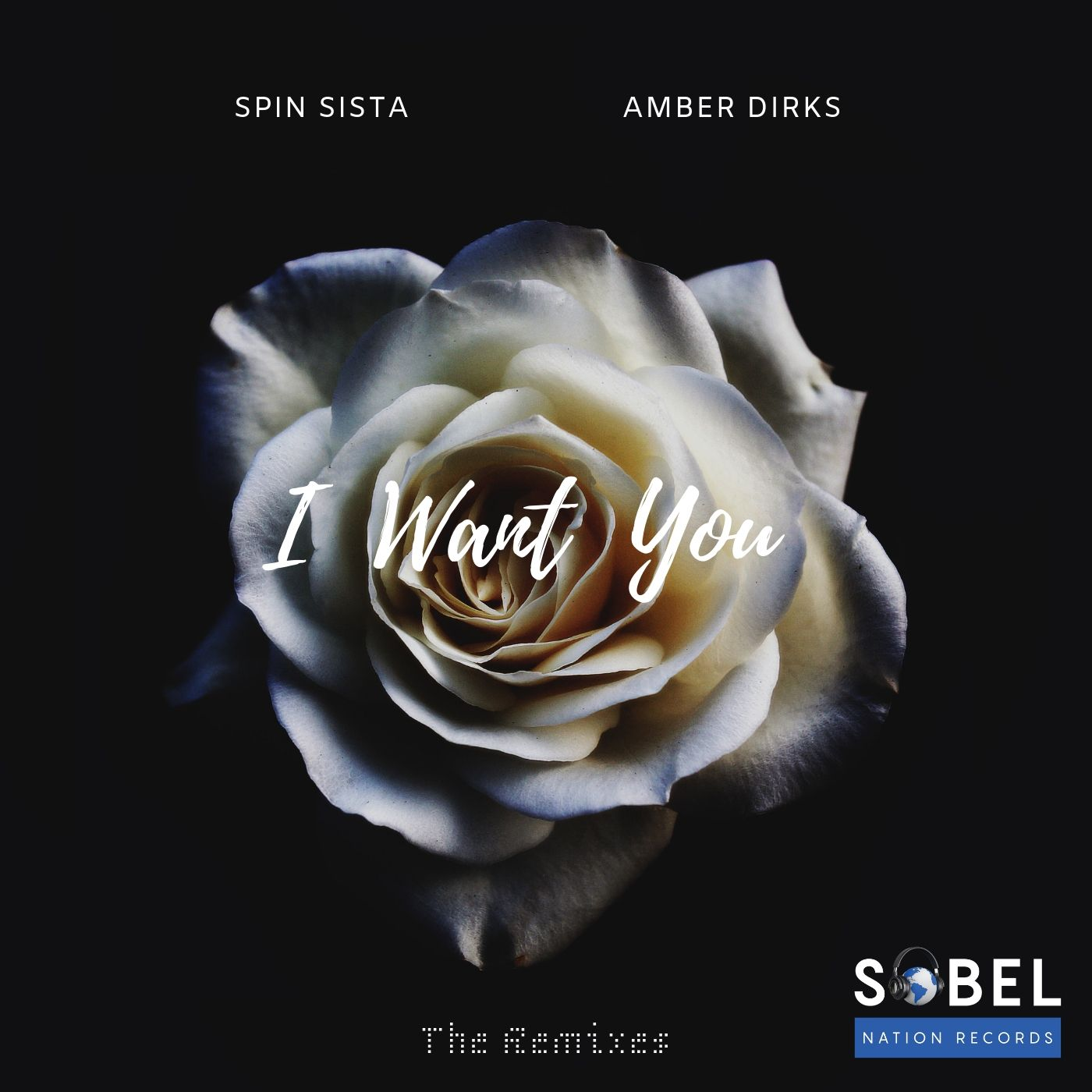 Spin Sista and Amber Dirks Drop 'I Want You' On Sobel Nation Records