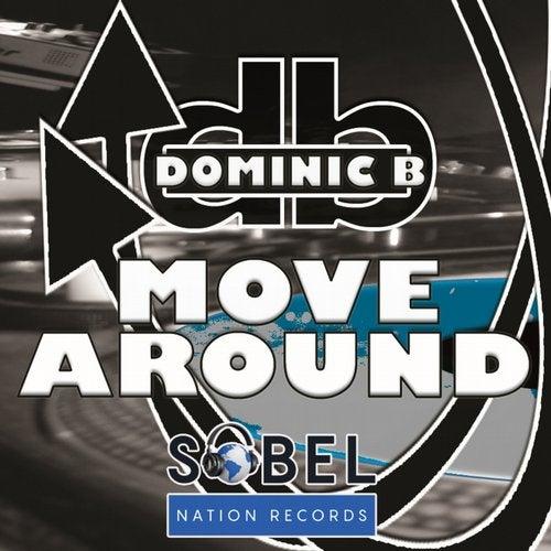Dominic B Drops on Sobel Nation Records