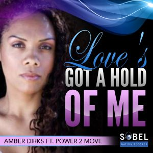 Amber Dirks Drops Her New Single On Sobel Nation Records