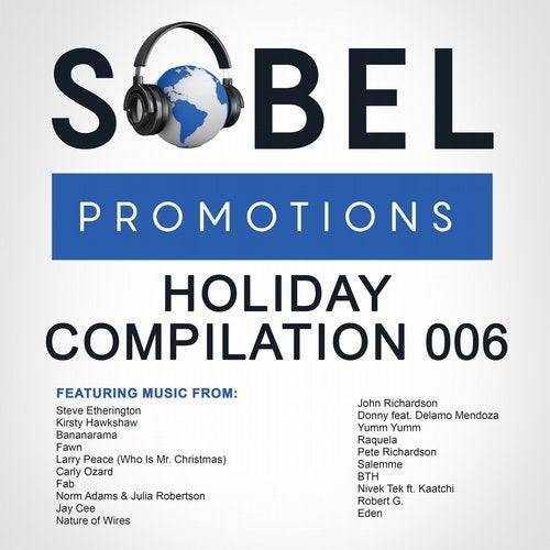 It Wouldn't Be Christmas Without The Sobel Promotions Holiday Compilation