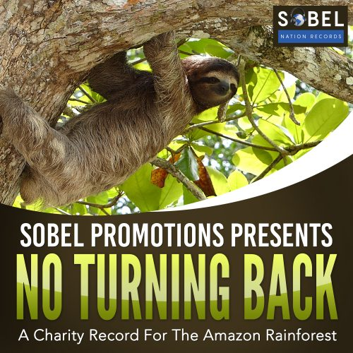 Sobel Promotions Presents No Turning Back