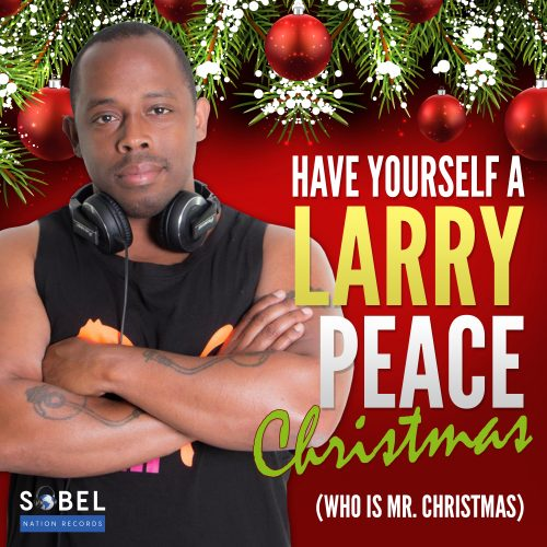 No Christmas would be complete without a song from Billboard Reporter and Remixer Larry Peace (who is Mr. Christmas.) Larry comes to Sobel Nation Records with his House Version of the Yule Time Classic 'Have Your Self A Merry Little Christmas,' updated for 2019. Merry Christmas from Larry Peace who IS MR. CHRISTMAS!