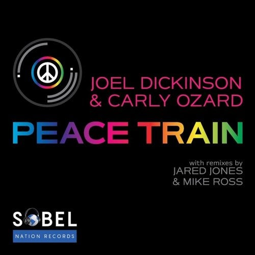 "Joel Dickinson Teams Up With Carly Ozard On ""Peace Train"" Released On Sobel Nation Records"