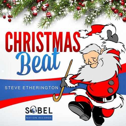 Steve Etherington Releases His Annual Christmas Song 'Christmas Beat' On Sobel Nation Records
