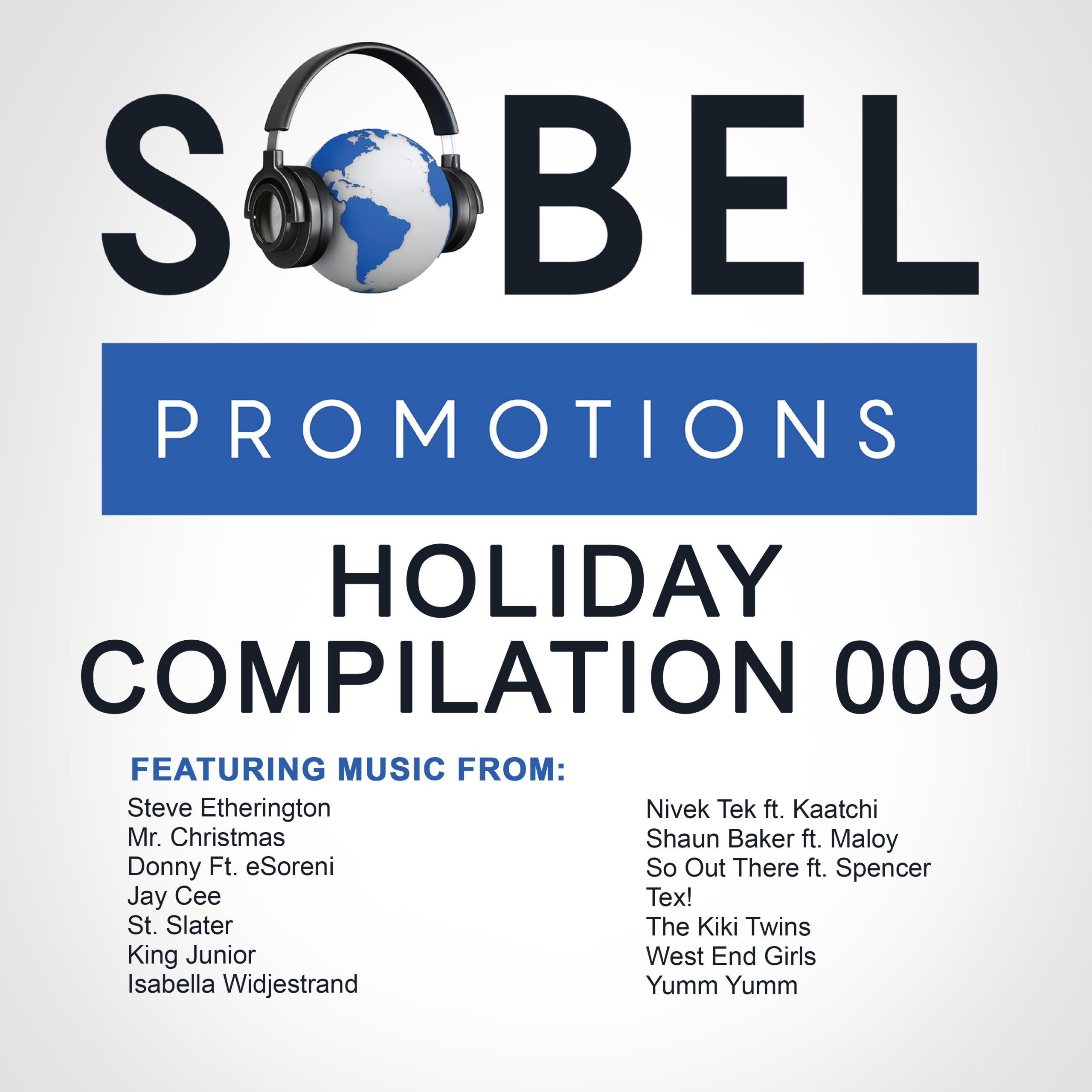 Sobel Promotions Holiday Compilation 009 Drops On Sobel Nation Records