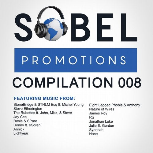 Sobel Promotions Compilation 008 Out Now On Sobel Nation Records