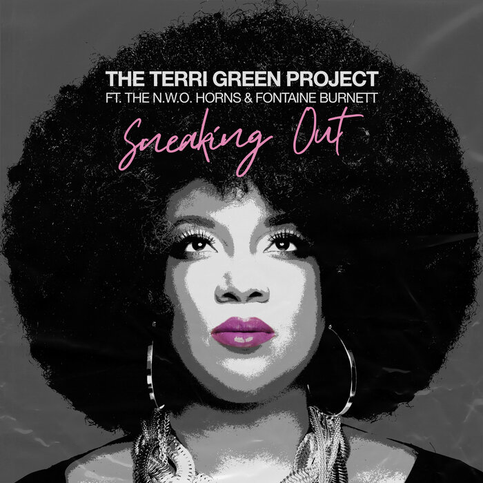 New Single Out: 'Sneaking Out' – The Terri Green Project Strikes Again!